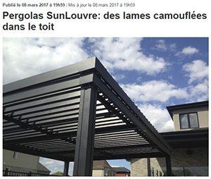 SunLouvre Pergolas - article dans Le Soleil de Québec - 8 mars 2017